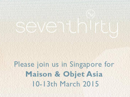 FIND US AT MAISON & OBJET ASIA 2015